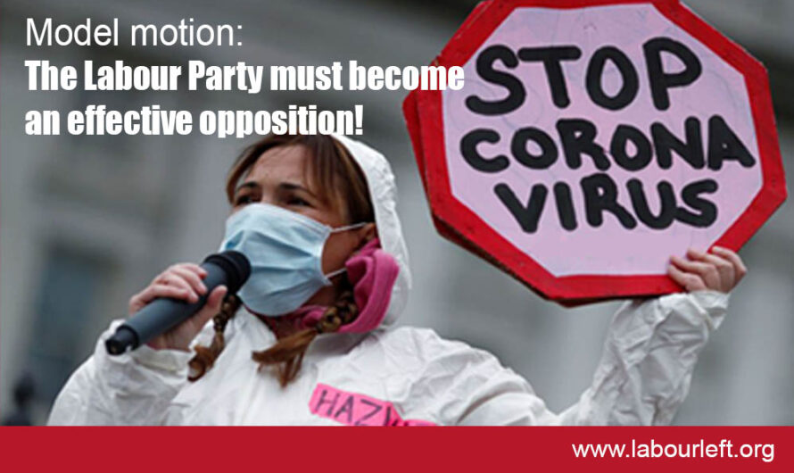 Model Motion: For the Labour Party to act like a real opposition on Covid-19!